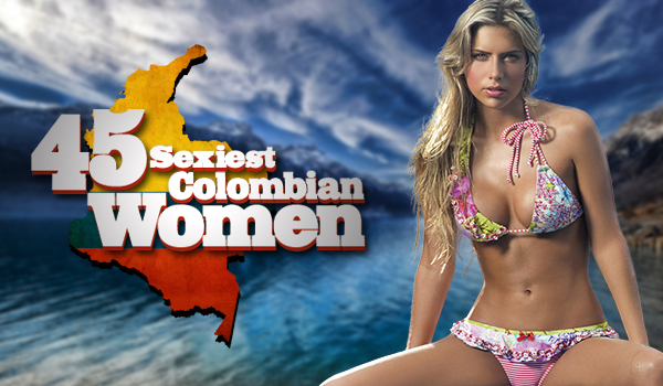 Photos Of The 45 Sexiest Colombian Women | Daily Girls @ Female Update